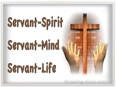 Servant-Spirit - Servant-Mind - Servant-Life (devotional)